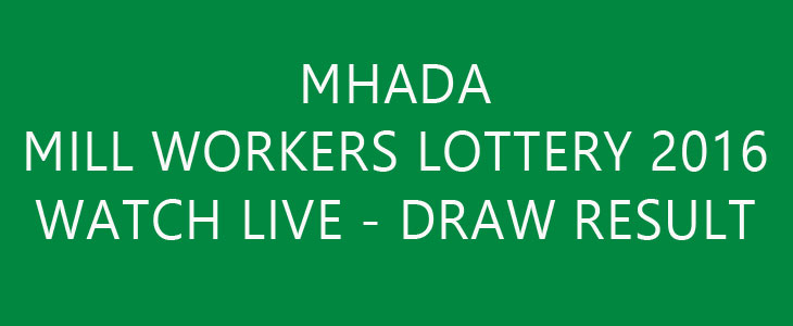 MHADA Mill Workers Lottery 2016