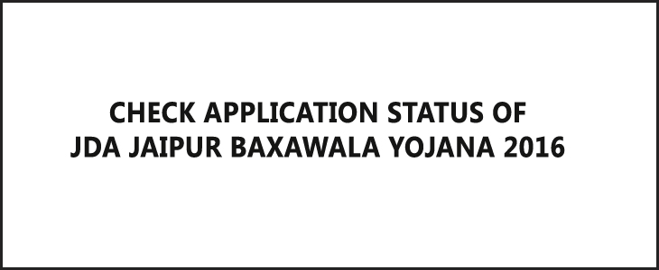 JDA Jaipur Baxawala Yojana Application Status